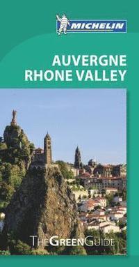 bokomslag Auvergne Rhone Valley - Michelin Green Guide