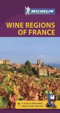 bokomslag Michelin Green Guide Wine Regions of France (Travel Guide)