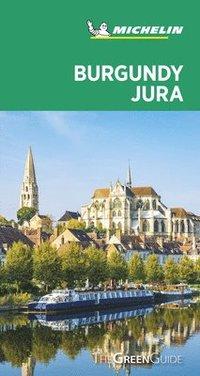 bokomslag Burgundy-Jura - Michelin Green Guide