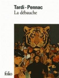 bokomslag La Debauche