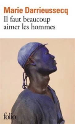 bokomslag Il Faut Beaucoup Aimer les Homme