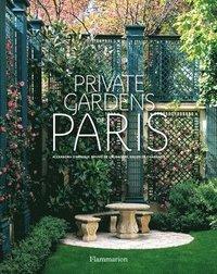 bokomslag Private Gardens of Paris
