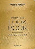 bokomslag Parisian Chic Look Book: What Should I wear Today?