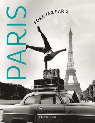 bokomslag Forever paris: timeless photographs of the city of lights
