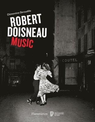 bokomslag Robert Doisneau: Music