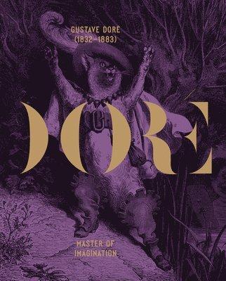 bokomslag Gustav Dore 1832-1883: Master of Imagination