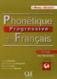 bokomslag Phonetique Progressive Du Francais Niveau Debutant + CD AUDIO