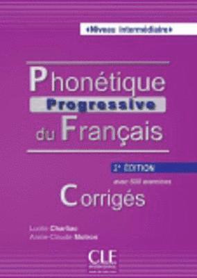 bokomslag Phonétique progressive du français Niveau intermédiaire - Corrigés