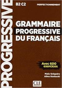 bokomslag Grammaire progressive du français perfectionnement - Avec 600 exercices
