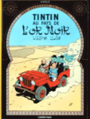 bokomslag Tintin Au Pays de L'Or Noir = Land of Black Gold