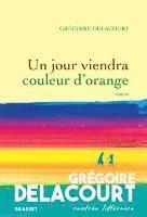 bokomslag Un jour viendra couleur d'orange