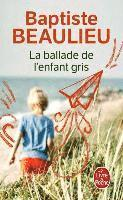 bokomslag La Ballade de l'enfant gris