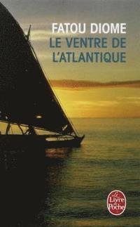 bokomslag Le Ventre de L'Atlantique