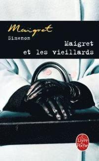 bokomslag Maigret Et Les Vieillards
