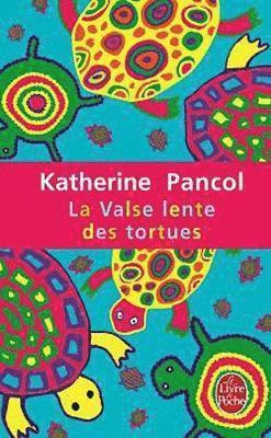 bokomslag La Valse Lente Des Tortues