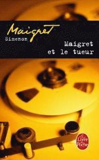 Maigret Et Le Tueur