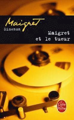 bokomslag Maigret Et Le Tueur