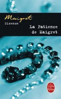 bokomslag La Patience de Maigret = The Patience of Maigret