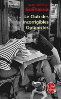 bokomslag Le Club Des Incorrigibles Optimistes