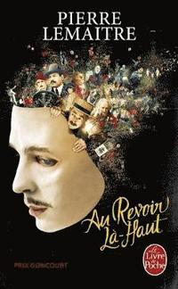 bokomslag Au revoir la-haut  (Prix Goncourt 2013)