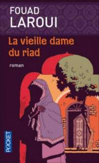bokomslag La Vieille Dame Du Riad