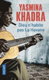bokomslag Dieu n'habite pas La Havane