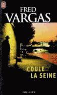 bokomslag Coule La Seine