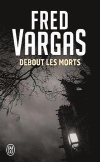 bokomslag Debout Les Morts