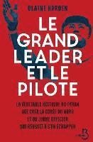 bokomslag Le Grand Leader Et Le Pilote