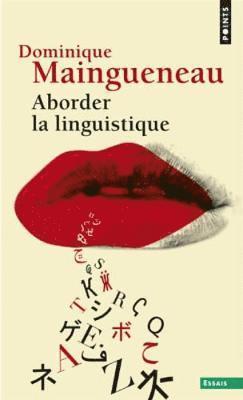 bokomslag Aborder la linguistique