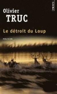 bokomslag Le detroit du loup