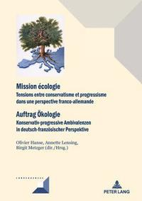 bokomslag Mission Ecologie/Auftrag OEkologie