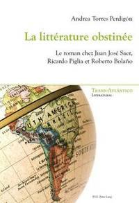 bokomslag La Litterature Obstinee