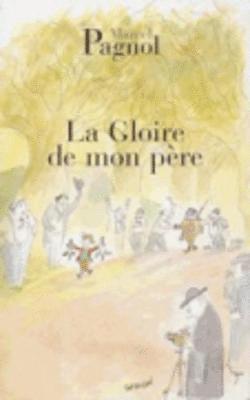 bokomslag La Gloire de Mon Pere