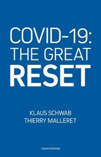bokomslag Covid-19: The Great Reset