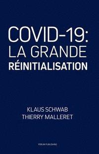 bokomslag Covid-19: La Grande Réinitialisation