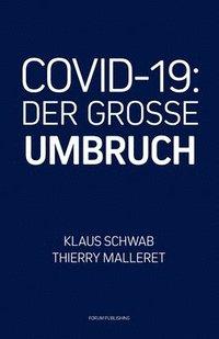 bokomslag Covid-19: Der Grosse Umbruch
