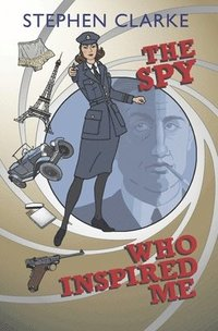 bokomslag The Spy Who Inspired Me