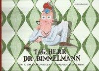 bokomslag Tag, Herr Dr. Bimmelmann