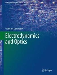 bokomslag Electrodynamics and Optics