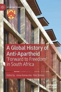 bokomslag A Global History of Anti-Apartheid