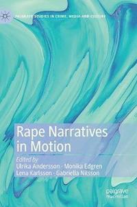 bokomslag Rape Narratives in Motion