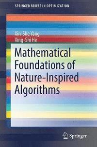bokomslag Mathematical Foundations of Nature-Inspired Algorithms