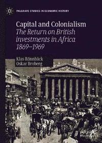 bokomslag Capital and Colonialism