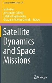 bokomslag Satellite Dynamics and Space Missions