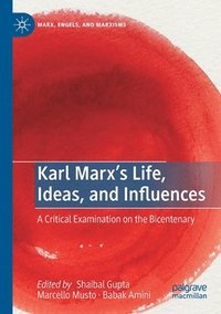 bokomslag Karl Marx's Life, Ideas, and Influences