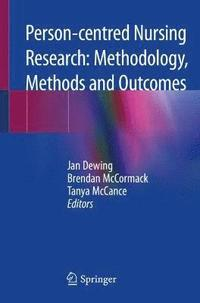 bokomslag Person-centred Nursing Research: Methodology, Methods and Outcomes
