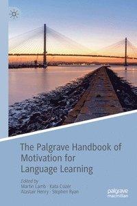 bokomslag The Palgrave Handbook of Motivation for Language Learning