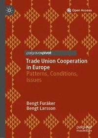 bokomslag Trade Union Cooperation in Europe