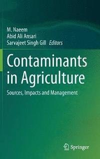 bokomslag Contaminants in Agriculture